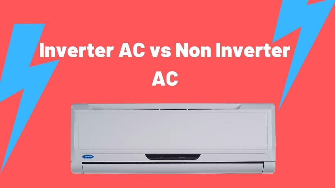Inverter-AC-vs-Non-Inverter-AC